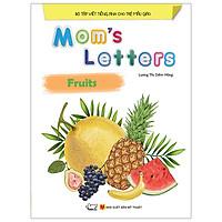 Mom'S Letters - Fruits (Tái Bản 2018)