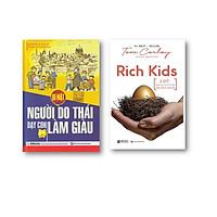 bộ sách 2 cuốn ; Rich Kids - Bí quyết để nuôi dạy con cái trở nên thành công và hạnh phú - Bí mật Người do thái dạy con làm giàu t