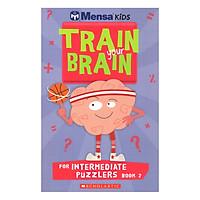 Mensa Train Your Brain Intermediate Puzzles Book 2