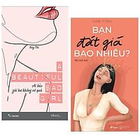 Combo sách hay cho các quý cô : A beautiful bad girl - Ai bảo gái hư không có quà + Bạn đắt giá bao nhiêu - Tặng kèm postcard Green Life
