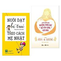 Combo Sách Nuôi Dạy Con Số Một: Nuôi Dạy Bé Trai Theo Cách Mẹ Nhật + Cách Nuôi Dạy Những Đứa Trẻ Dễ Cáu Giận, Khó Bảo