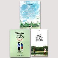 Combo 3 cuốn Em Thấy Chúng Ta Trong Một Mùa Hè + Trả Cho Anh Tự Do, Trả Cho Em Bình Yên + Nhân Gian Tất Cả Đều Là Gặp Gỡ
