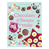 Sách tiếng Anh - Usborne Chocolates & Sweets to make