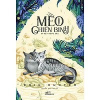 Cuốn chuyện phiêu lưu mạo hiểm kỳ thú: Mèo chiến binh - Bí mật rừng sâu