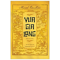 Sách - Vua Gia Long (sách lịch sử)