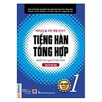 Tiếng Hàn Tổng Hợp Dành Cho Người Việt Nam - Sách Bài Tập Sơ Cấp 1