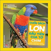 Cuốn Sách Lớn Đầu Tiên Của Tớ: Chim (Tái Bản 2021)