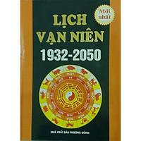 Lịch Vạn Niên (1932-2050)