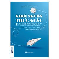 Khơi Nguồn Trực Giác (Tặng Kho Audio Books)