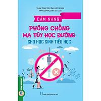 Cẩm Nang Phòng Chống MT Học Đường Cho Học Sinh Tiểu Học