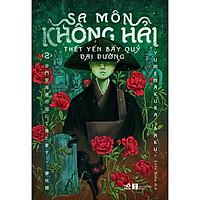 Sách - Sa môn Không Hải thết yến bầy quỷ Đại Đường (Tập 2) (tặng kèm bookmark thiết kế)