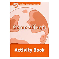 Oxford Read And Discover 2: Camouflage Activity Book