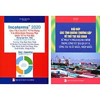 Combo 2 Cuốn : Incoterms 2020 - Quy Tắc Của ICC Về Sử Dụng Các Điều Kiện Thương Mại Quốc Tế Và Nội Địa (Song Ngữ Anh - Việt) + Giải Đáp Các Tình Huống Thường Gặp Về Thủ Tục Hải Quan Xử Phạt Vi Phạm Hành Chính Trong Lĩnh Vực Hải Quan Và Công Tác Xuất Khẩu, Nhập Khẩu