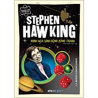 Stephen Hawking: Minh Họa Sinh Động Bằng Tranh - Dẫn Nhập Ngắn Về Khoa Học