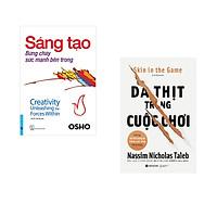 Combo 2 cuốn sách: OSHO - Sáng Tạo Bừng Cháy Sức Mạnh Bên Trong + Da thịt trong cuộc chơi