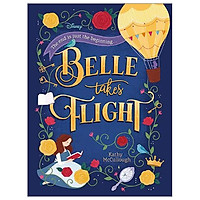 Disney Princess - Belle: Belle Takes Flight (Novel 224 Disney)