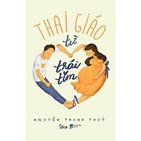 Thai Giáo Từ Trái Tim