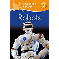 Kingfisher Readers Level 3: Robots