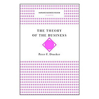 Harvard Business Review Classic Theory of the Business
