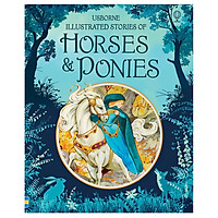 Usborne Illustrated Stories of Horses and Ponies