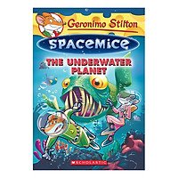 Geronimo Stilton Spacemice Book 06: Underwater Planet