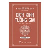 Dịch Kinh Tường Giải (Di Cảo): Quyển Hạ (Tái Bản)