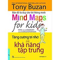 Sách - Tony Buzan - Tăng cường trí nhớ và khả năng tập trung - FirstNews