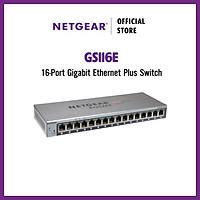 Bộ Chia Mạng Để Bàn 16 Cổng 10/100/1000M Gigabit Ethernet Smart Switch Netgear GS116E - Hàng Chính Hãng