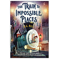 The Train To Impossible Places: A Cursed Delivery (Train To Impossible Places, 1)
