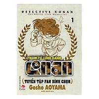 Thám Tử Lừng Danh Conan - Tuyển Tập Fan Bình Chọn - Tập 1 (Tái Bản)