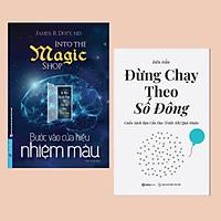 Combo Sách Truyền Cảm Hứng: Bước Vào Cửa Hiệu Nhiệm Màu + Đừng Chạy Theo Số Đông (Cuốn Sách Bạn Cần Đọc Trước Khi Quá Muộn)