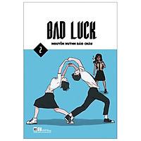 Bad Luck - Tập 2