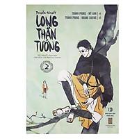 Long Thần Tướng (Tập 2)
