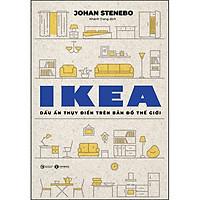 Ikea - Dấu Ấn Thụy Điển Trên Bản Đồ Thế Giới