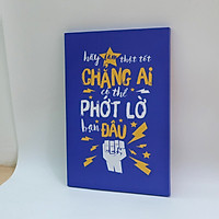 Tranh slogan canvas tạo động lực [trang trí văn phòng] TPV015 Hãy làm thật tốt chẳng ai có thể phớt lờ bạn đâu Cocopic