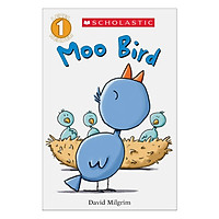 Scholasticastic Reader Level 1: Moo Bird