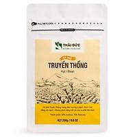 Thái Đức Coffee - Dòng Cafe Truyền Thống Hạt 250g - Cafe sạch nguyên chất 100%