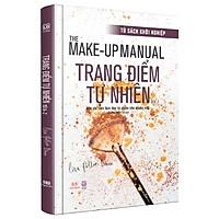 Sách - The makeup manual - Trang điểm tự nhiên, học cách trang điểm từ a-z