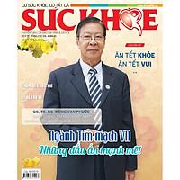 Tạp Chí Sức Khỏe Số Đặc biệt 193-194  - Thông tin Sức khỏe dành cho mọi nhà