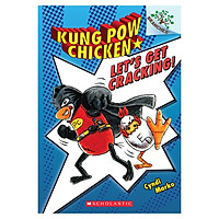 Kung Pow Chicken Book 1: Let'S Get Cracking