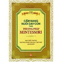 Sách - Cẩm nang nuôi dạy con theo phương pháp Montessori