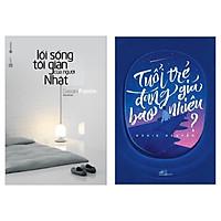 Combo Lối Sống Tối Giản Của Người Nhật + Tuổi Trẻ Đáng Gía Bao Nhiêu (Bộ sách Sống tối giản và Hạnh phúc dành cho các bạn trẻ) Tặng kèm Bookmark HappyLife
