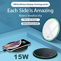 QI Wireless Charger for Apple Android 15W Fast Charging Technology Aluminum Alloy Mirror-like Shiny Ultra-thin Protable