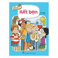 Bộ sách kỹ năng sống thiết yếu cho trẻ - Kết bạn