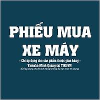 Phiếu Mua Xe Máy Yamaha Minh Quang
