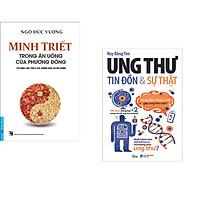 Combo 2 cuốn sách: Minh Triết - Trong Ăn Uống Của Phương Đông + Ung Thư Tin Đồn Và Sự Thật
