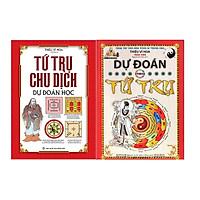 Combo 2 cuốn Tứ Trụ Chu Dịch + Dự Đoán Theo Tứ Trụ