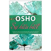 Osho - Sự Hiểu Biết