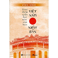 Giao Điểm Giữa Hai Nền Văn Hóa Việt Nam - Nhật Bản