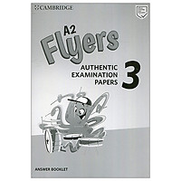 A2 Flyers 3 Answer Booklet: Authentic Examination Papers